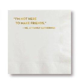 Make Friends Napkins