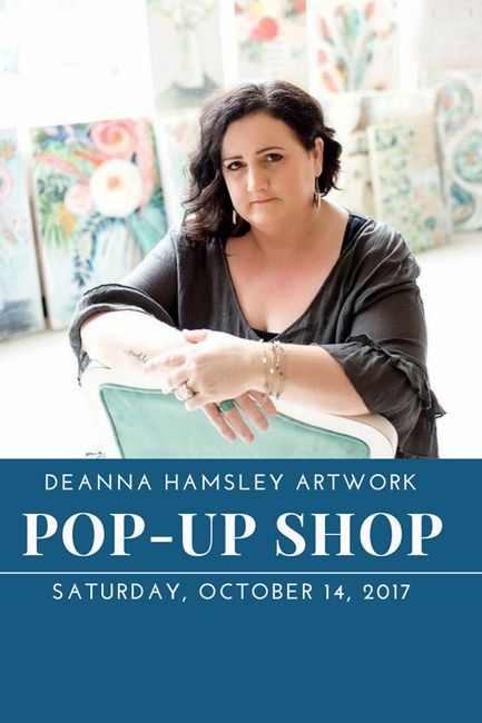 Deanna Hamsley Artwork Pop-Up Shop 10.14.17