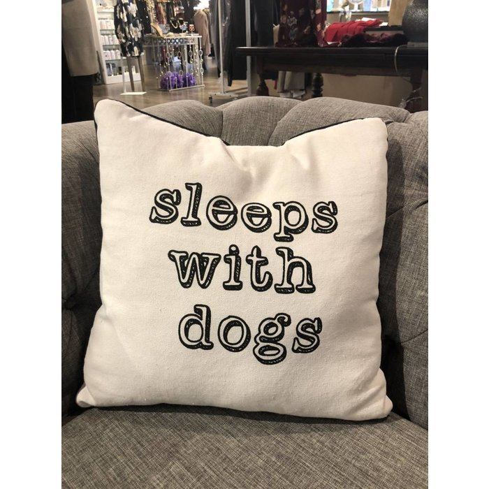 """Sleeps with Dogs"" Pillow--"