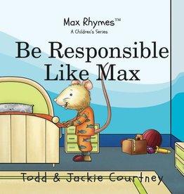 Max Rhymes Be Responsible Like Max