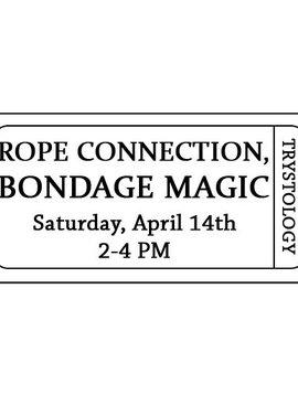 Rope Connection, Bondage Magic 4–14-18 with Lee Harrington