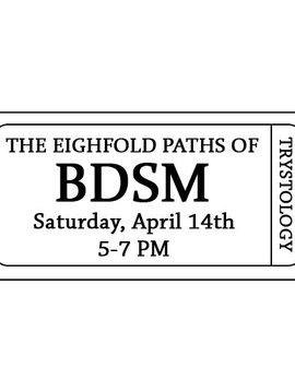Sacred Kink: The Eightfold Paths of BDSM 4–14-18