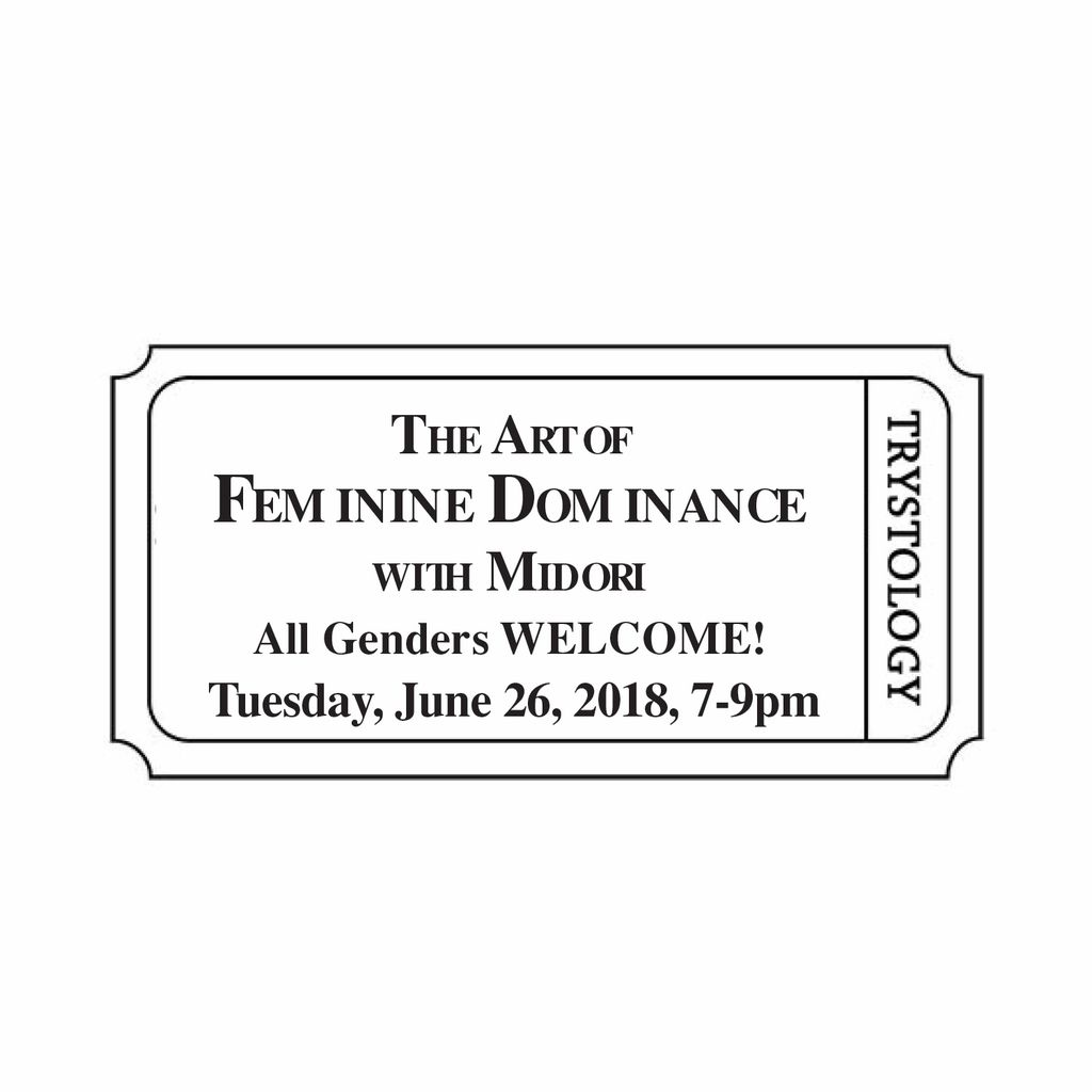 Single Ticket - The Art of Feminine Dominance with Midori.  Single Ticket