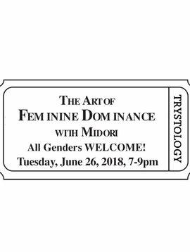 Pair (2) Tickets - The Art of Feminine Dominance with Midori.