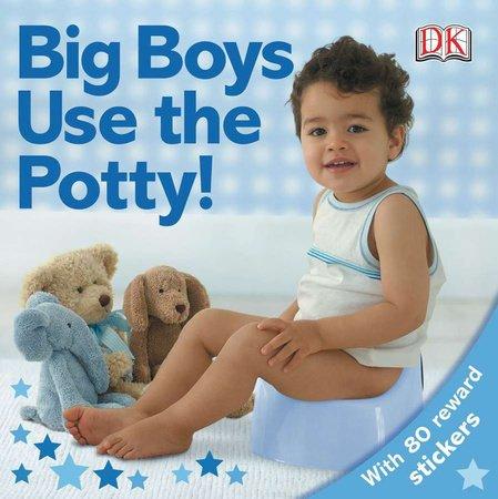 Penguin Random House, LLC Big Boys Use The Potty