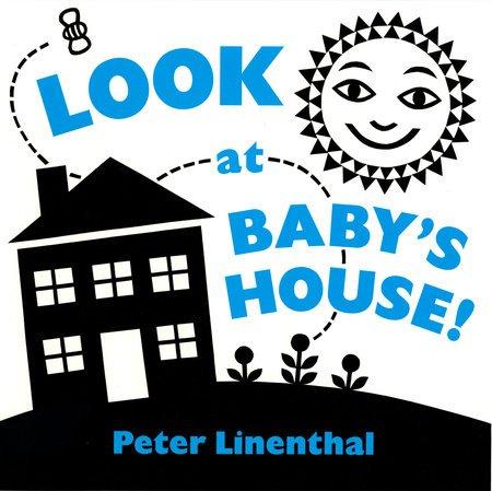 Penguin Random House, LLC Look at Baby's House