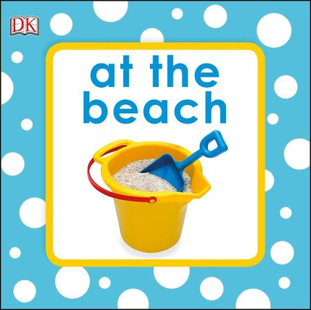 Penguin Random House, LLC Squeaky Bath at the Beach
