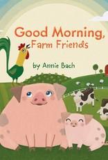 Penguin Random House LLC Good morning, farm friends