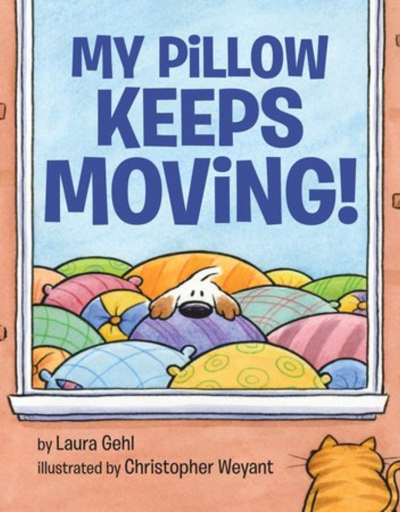 Penguin Random House, LLC My Pillow Keeps Moving
