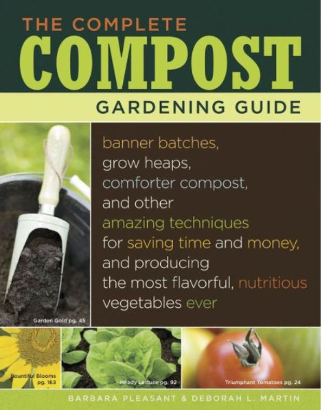 Storey & Timber Press The Complete Compost Gardening Guide