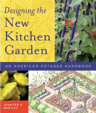 Storey & Timber Press Designing the New Kitchen Garden