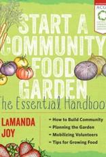 Storey & Timber Press Start a Community Garden