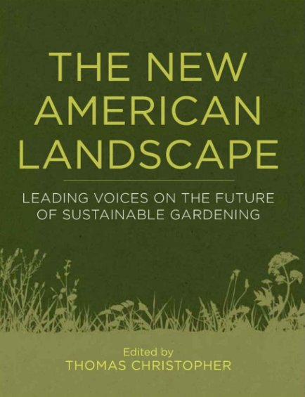 Storey & Timber Press The New American Landscape