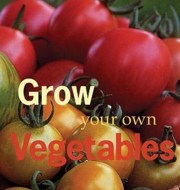 Grow Your Own Vegetables