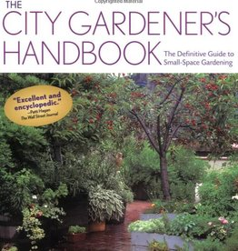 Storey & Timber Press The City Gardener's Handbook