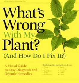 Storey & Timber Press What's Wrong With My Plant?