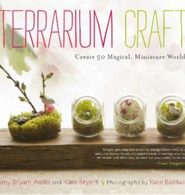 Storey & Timber Press Terrarium Craft