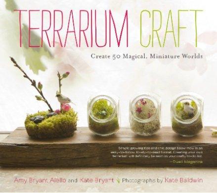 Storey & Timber Press Terrarium Craft