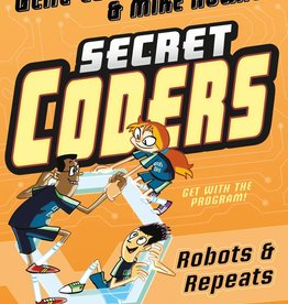 Diamond Comic Distributor SECRET CODERS GN VOL 04 ROBOTS & REPEATS