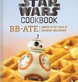 CHRONICLE BOOKS STAR WARS COOKBOOK BB-ATE AWAKEN TO FORCE OF BREAKFAST