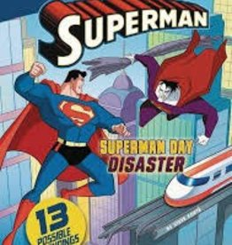 CAPSTONE PRESS SUPERMAN YOU CHOOSE YR STORIES SUPERMAN DAY DISASTER