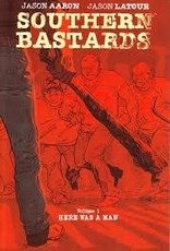 IMAGE COMICS SOUTHERN BASTARDS TP VOL 01 HERE WAS A MAN