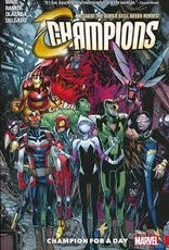 MARVEL COMICS CHAMPIONS TP VOL 03 CHAMPION FOR A DAY