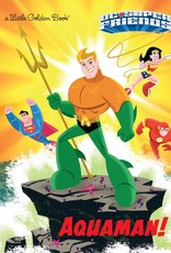 GOLDEN BOOKS DC SUPER FRIENDS AQUAMAN LITTLE GOLDEN BOOK HC