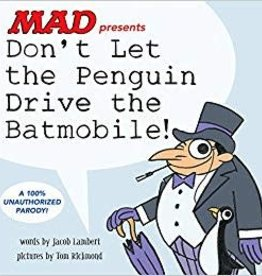DC COMICS DONT LET THE PENGUIN DRIVE THE BATMOBILE HC