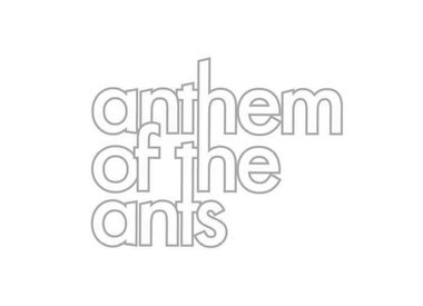 Anthem of the Ants