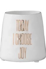 Today I Choose Joy Ceramic Votive
