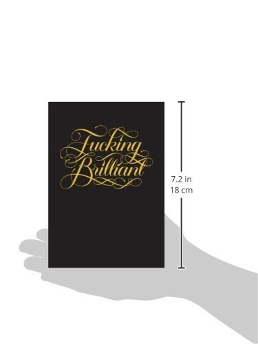 Chronicle Books F*cking Brilliant Journal