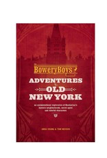 Ingram Publisher Bowery Boys Adventures in Old NY