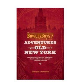 Ingram Publisher Bowery Boys Adventures in Old NY