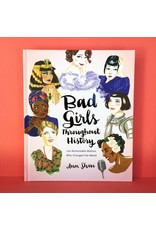 Chronicle Books Bad Girls Throughout History