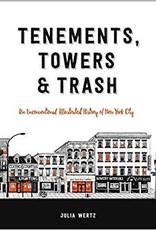 Tenements,Towers & Trash