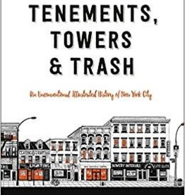 Tenements,Towers & Trash