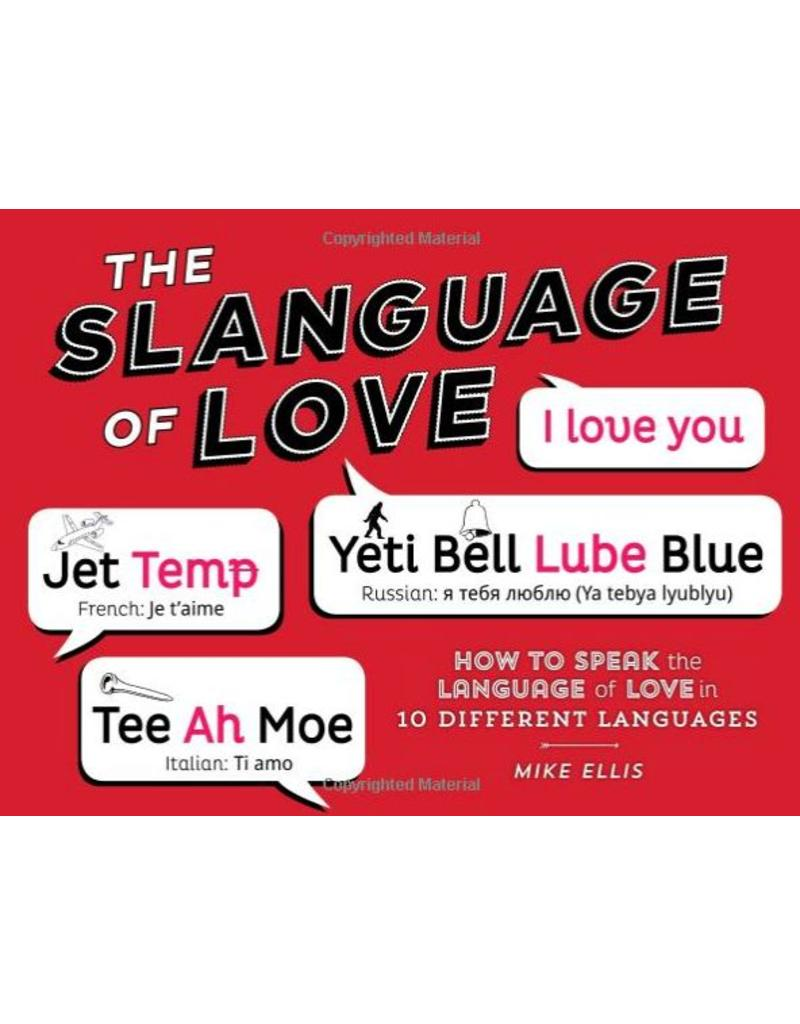 The Slanguage of Love