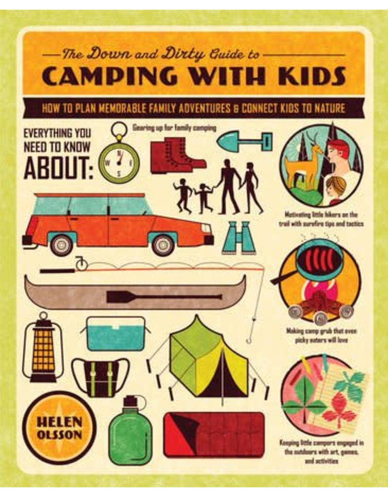 Down and Dirty Guide to Camping With Kids