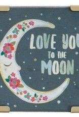 "Natural Life Corner Magnet ""Love You To The Moon"""