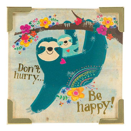 """Natural Life Corner Magnet """"Don't Hurry Be Happy"""""""