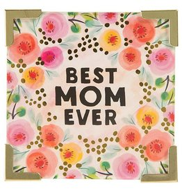 "Natural Life Corner Magnet ""Best Mom Ever"""
