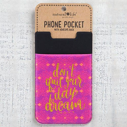 """Natural Life Phone Pocket """"Don't Quit Your Day Dream"""""""