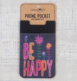 """Natural Life Phone Pocket """"Be Happy"""""""