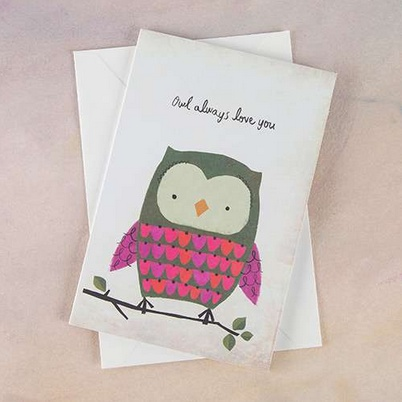 """Natural Life Greeting Card """"Owl Always Love You"""""""