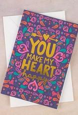 "Natural Life Greeting Card ""You Make My Heart Happy"""