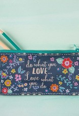 "Natural Life Recycled Pencil Bag ""Do What You Love"""