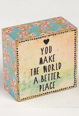 "Natural Life ""You Make The World"" Tiny Block Keepsake"