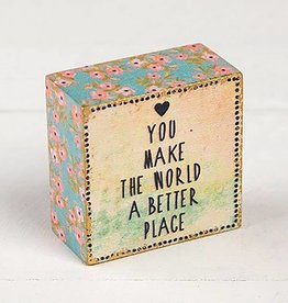 "Natural Life ""You Make The World"" Tiny Block Keepsake"