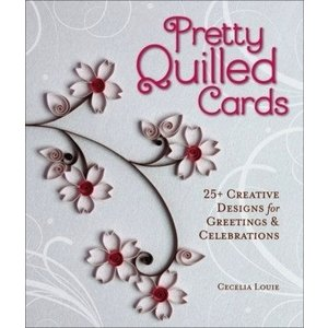 Quilled Creations . QUI PRETTY QUILLED CARDS